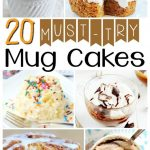 Who knew you could throw ingredients in a mug, zap it and get quick and easy desserts? Here are 20 MUST TRY Microwave Mug cakes!